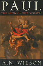 PAUL: THE MIND OF THE APOSTLE., Wilson, A. N., Used; Very Good Book