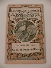 DES FOSSES CUBA ET PUERTO-RICO  BIBLIOTHEQUE ILLUSTREE  VOYAGES AUTOUR DU MONDE