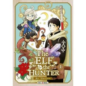 THE ELF AND THE HUNTER T01--SOLEIL--