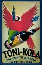 Tôle bouclier toni Kola vin apéritif perroquet bouclier rétro publicité nostalgie Bouclier