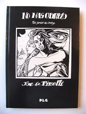 JOE G. PINELLI : NO MAS CHORIZO / EO N° + DÉDICACE & DESSIN / PLG / 1992 / TBE