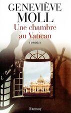 Une chambre au Vatican / Geneviève MOLL // 1 ère Edition // Suspense // Thriller