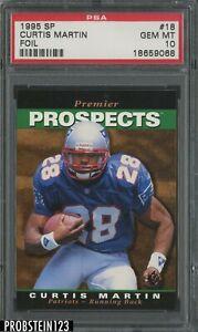 1995 SP Foil #18 Curtis Martin New England Patriots RC Rookie PSA 10 GEM MINT