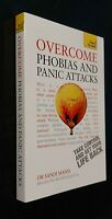 Overcome Phobias and Panic Attacks Teach Yourself by Dr Sandi Mann New