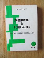 Prontuario de conjugacion de verbos de lengua castellana SANCHEZ Spanish Espanol