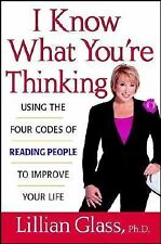 I Know What You're Thinking: Using the Four Codes of Reading People to Improve Y