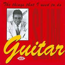 Guitar Slim - The Things That I Used To Do (CDCHD 318)