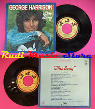 LP 45 7'' GEORGE HARRISON This song Learning how to love you 1976 no cd mc dvd