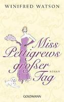 Watson, Winifred - Miss Pettigrews großer Tag: Roman