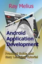 Android Application Development : Practical Guide and Easy Learning Tutorial...