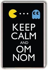 KEEP CALM AND OM NOM, Pac Man Fridge Magnet
