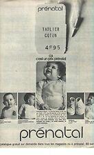 PUBLICITE 1967   PRENATAL layette équipement bébé