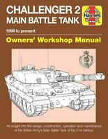 Challenger 2 Main Battle Tank Owners' Workshop Manual 1998 to p... 9781785211904