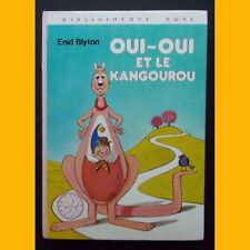 Bibliothèque Rose OUI-OUI ET LE KANGOUROU Enid Blyton 1980