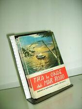 01 TRA LE ONDE DEL MAR ROSSO - MEMORIE DI SUOR MARIA CAROLA - ED.  COTTOLONENGO