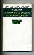 Holland # LE REGIONI E LO SVILUPPO ECONOMICO EUROPEO # Laterza 1976 1A ED.