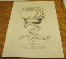 1867 Sheet Music//CROSS, In the Cross of Christ I Glory///by George Martin