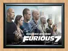 Fast and Furious 7 Cast Signed Autographed A4 Print Poster Photo Paul Walker &
