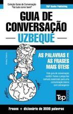 Guia de Conversacao Portugues-Uzbeque e Vocabulario Tematico 3000 Palavras by...