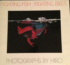 Fighting Fish/Fighting Birds, Hiro, Susanna Moore, SIGNED