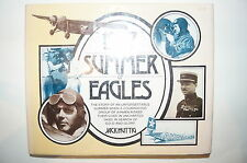 WW1 WW2 Civilian 1927 Summer of Eagles Reference Book