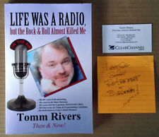 TOMM RIVERS - LIFE WAS A RADIO BUT..ROCK & ROLL ALMOST KILLED ME - INSCRIBED PB