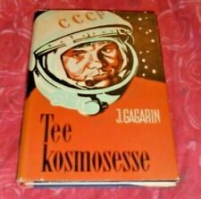 JURY GAGARIN WAY TO COSMOS WELL ILLUSTRATED ESTONIAN BOOK FROM 1962