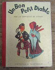 UN BON PETIT DIABLE COMTESSE DE SEGUR ILLUSTRATIONS CALVET ROGNIAT 1958