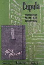 Cupula:16 Revistas de Construcción,Decoración y Arquitectura (1959-1962)