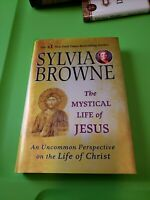 The Mystical Life of Jesus: An Uncommon Perspective on the Life of Christ by Syl