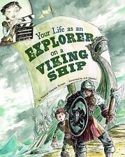 Your Life as an Explorer on a Viking Ship by Thomas Kingsley Troupe (2012,...