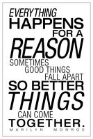 Everything Happens For A Reason White Marilyn Monroe Quote Poster 12x18 inch