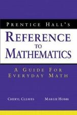 Prentice Hall's Reference to Mathematics: A Guide for Everyday Math Cleaves, Ch