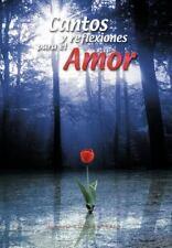 Cantos y Reflexiones para el Amor by Mario Echeverrría (2012, Hardcover)