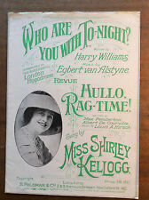 WHO ARE YOU WITH TO-NIGHT,  Sheet Music Original 1919