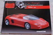 Le Ferrari Granturismo - Numero 17 - Ferrari Mythos 1989 - De Agostini
