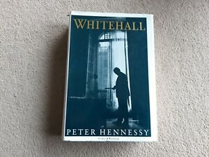 'Whitehall,' by Peter Hennessy (Hardback, illustrated 1989.)