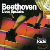 Beethoven Lives Upstairs - Classical Kids (1997, CD NEUF)