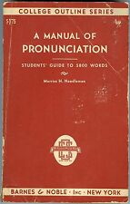 A Manual of Pronunciation - Students' Guide to 5800 Words - Morris H. Needleman