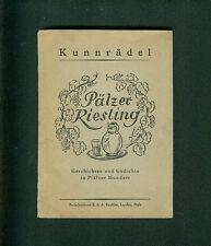 Pälzer Riesling Geschichten Gedichte Pfälzer Mundart Kunnrädel 1944 pfälzisch