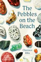 The Pebbles on the Beach, Ellis, Clarence, New