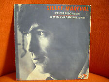 VINYL 45 T – GILLES MARCHALL : PAUVRE BUDDY RIVER – FRENCH PSYCH HAZLEWOOD COVE