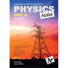 A+ Physics Notes VCE Unit 4 4th edition