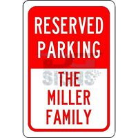 Personalized Reserved Your Custom Name Parking - aluminum sign 8x12