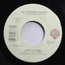 Country 45 The Forester Sisters - Leave It Alone / I Fell In Love Again Last Nig