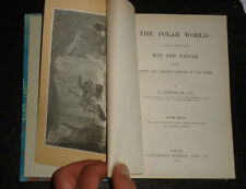 THE POLAR WORLD: Man & Nature by G Hartwig / Arctic & Antarctic Regions / 1874