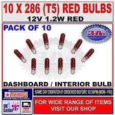 10 x CAR DASH LIGHT BULBS - CAPLESS - RED - 286 (T5) - 12V 1.2W NEW