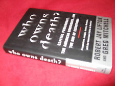 Who Owns Death?: R LIFTON.  Capital Punishment American Conscience in MELB