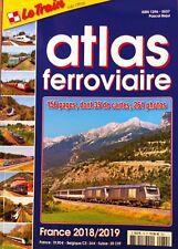 LE TRAIN Sup-Atlas N°74 - Atlas Ferroviaire France 2018/2019