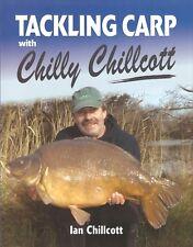 CHILLCOTT COARSE FISHING BOOK TACKLING CARP WITH CHILLY hardback BARGAIN new
